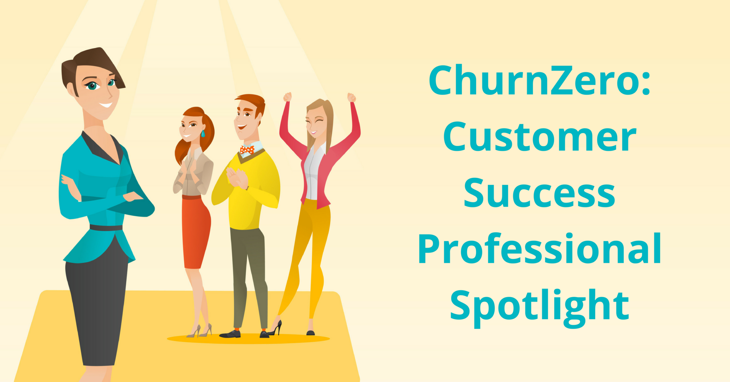 churnzero customer success professional spotlight
