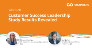 Customer Success Leadership Study Results Revealed